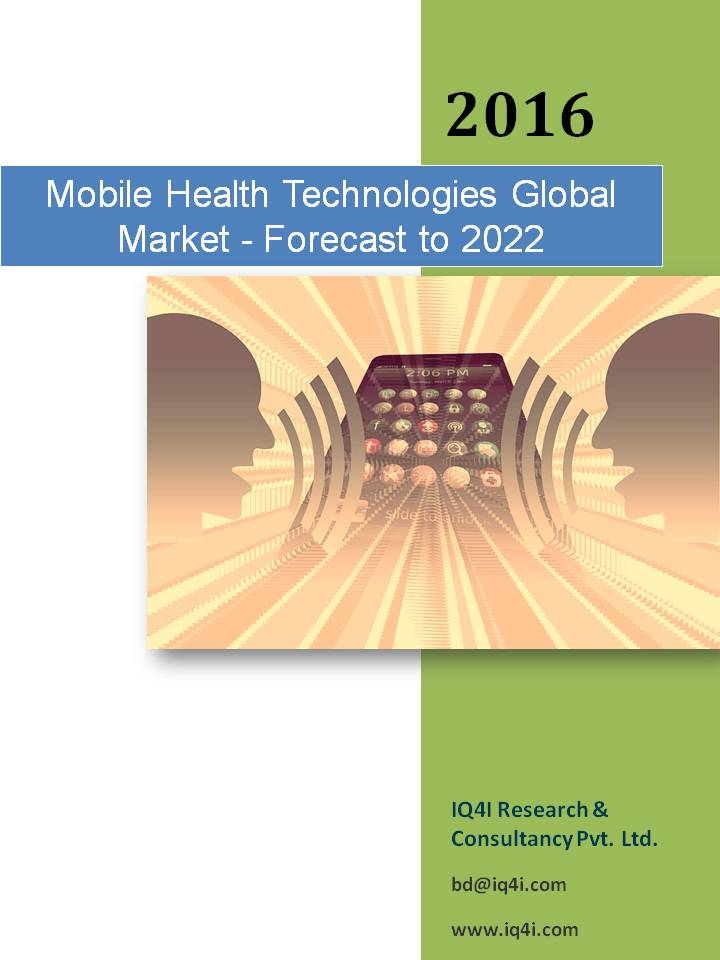 Mobile Health Technologies Global Market - Forecast to 2022