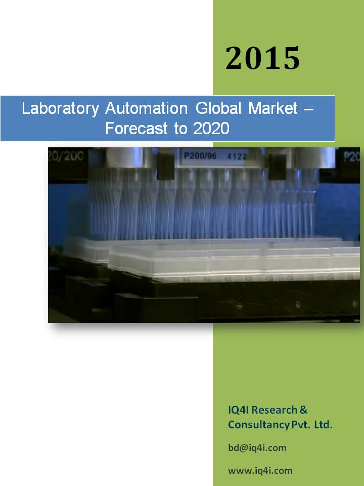 Laboratory Automation Global Market - Forecast to 2020