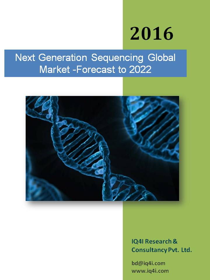 Next Generation Sequencing Global market - Forecast to 2022