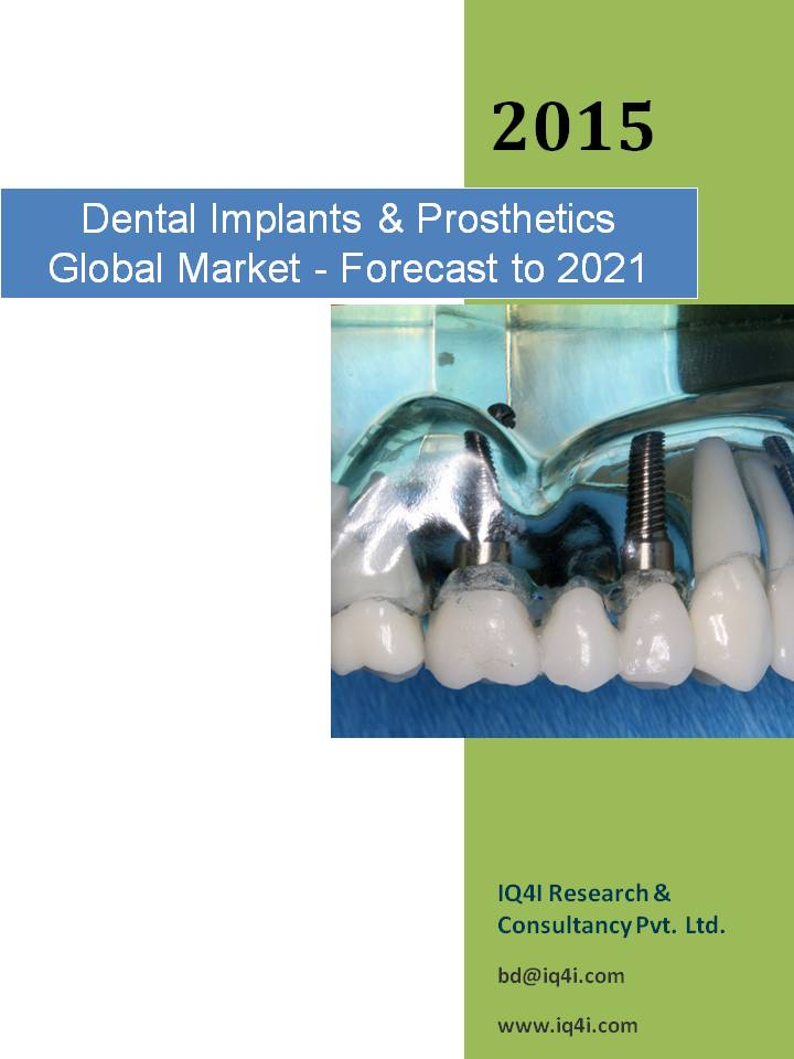 Dental Implant and Prosthetics Global Market - Forecast to 2021